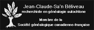 Jean Claude Sa'n Béliveau, recherchiste en généalogie autochtone